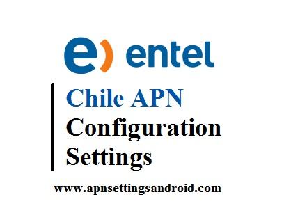 Entel Chile APN Configuration Settings