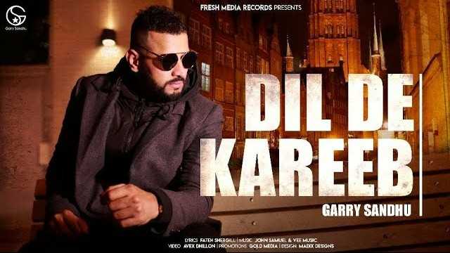 Dil De Kareeb Lyrics: A latest punjabi song in the voice of Garry Sandhu, composed by John Samuel & Vee Music while lyrics is penned by Fateh Shergill.