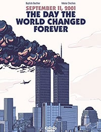 September 11, 2001: The Day the World Changed Forever