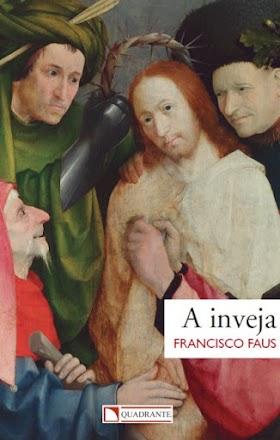 A Inveja - Pe. Francisco Faus