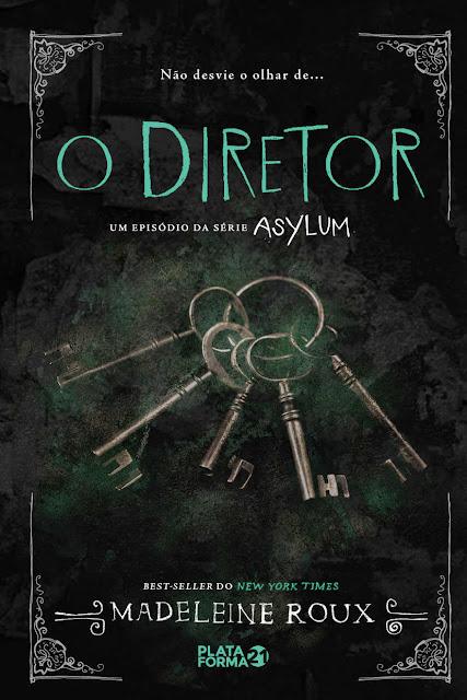 O diretor Asylum 3.5 - Madeleine Roux
