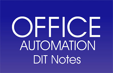 1st SEMESTER OFFICE AUTOMATION DIT Notes