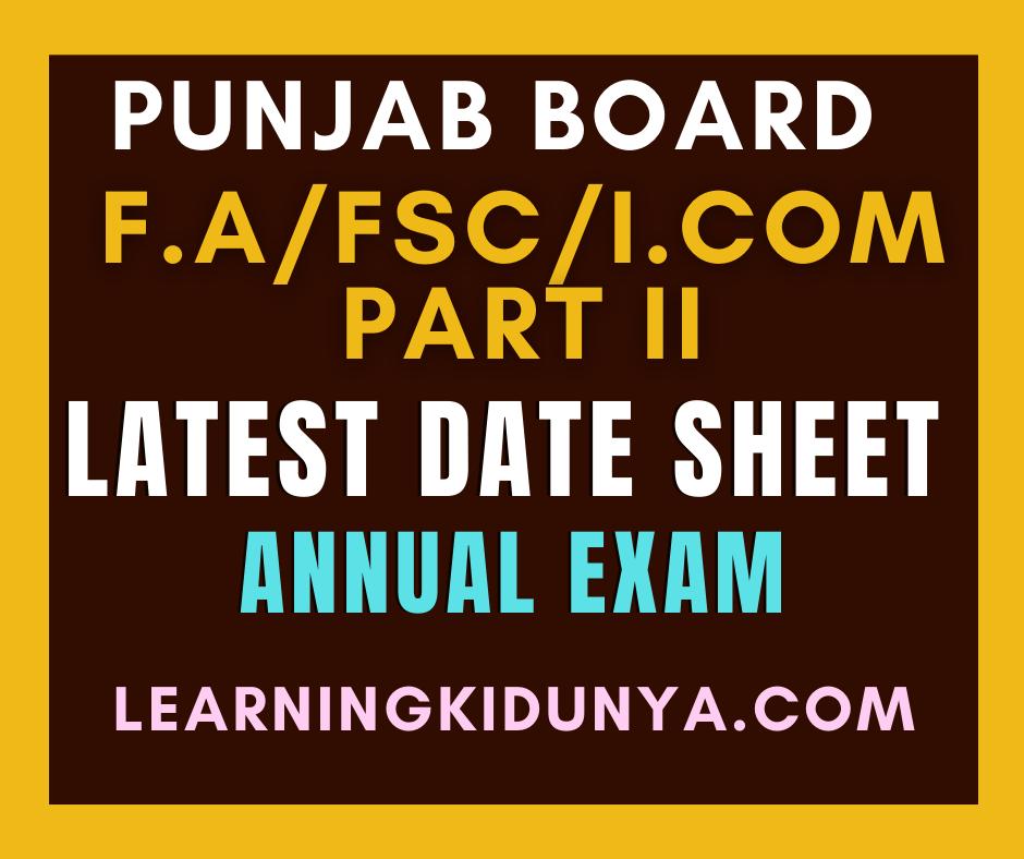 FSc, F.A, ICS part II date sheet 2021