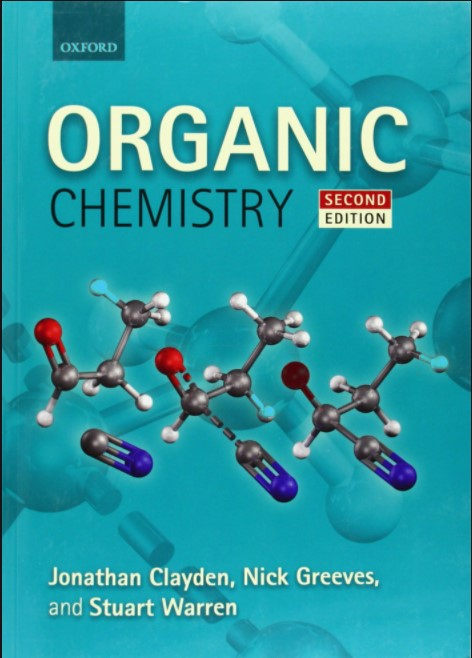 Oxford Organic Chemistry 2nd edition Clayden ,Greeves ,Warren in pdf
