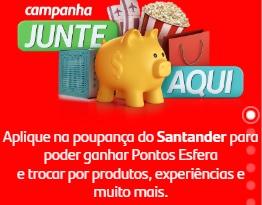 Cadastrar Promoção Junte Aqui Santander Poupança 2020