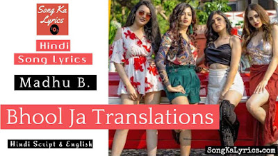 bhool-ja-lyrics-translation