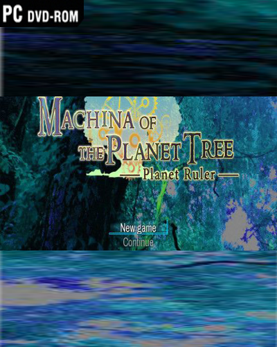MACHINA-OF-THE-PLANET-TREE-PLANET-RULER-pc-game-download-free-full-version