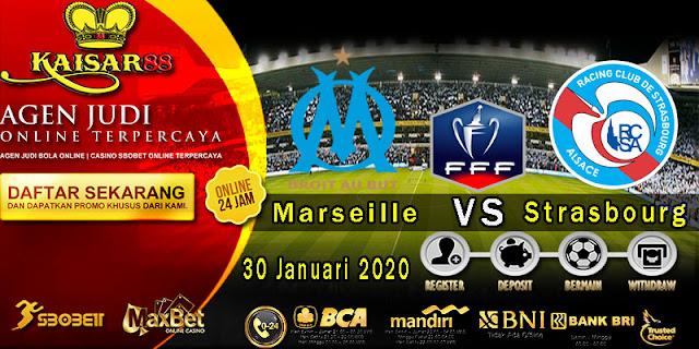 Prediksi Bola Terpercaya Liga France Cup Marseille vs Strasbourg 30 Januari 2020