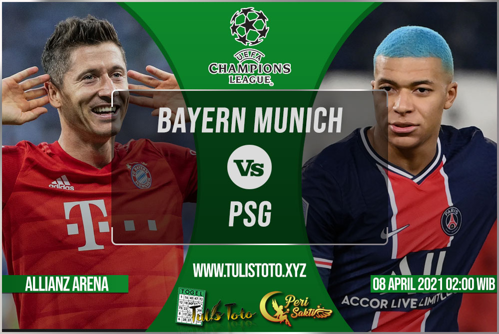 Prediksi Bayern Munich vs PSG 08 April 2021
