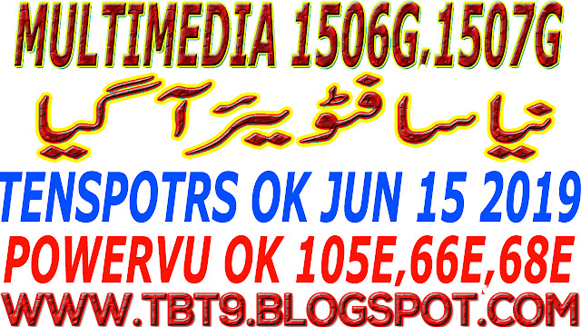 MULTIMEDIA 1506G & 1507G NEW SOFTWARE POWERVU TEN SPORTS OK
