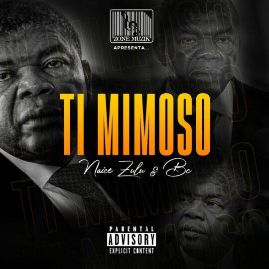 Naice Zulu e Bc - Ti Mimoso feat Maureo (Baixar Mp3)