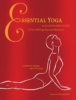Essential Yoga- An Illustrated Guide to Over 100 Yoga Poses and Meditations