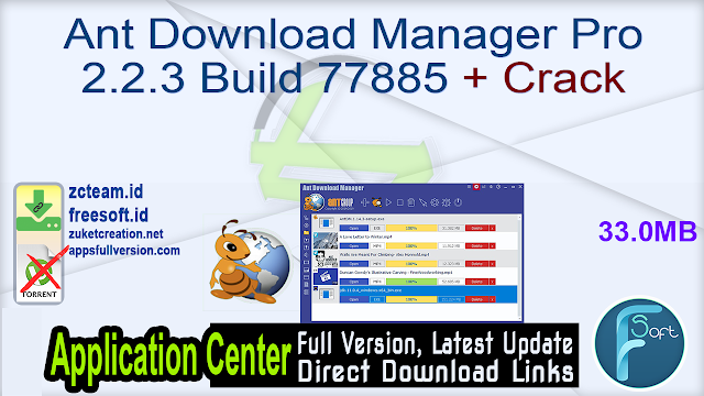 Ant Download Manager Pro 2.2.3 Build 77885 + Crack_ ZcTeam.id