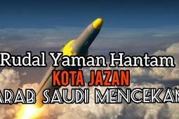 Rudal Yaman Hantam Kota Jazan