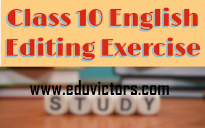 CBSE Class 10 - English Grammar - Editing Exercise (#class10English)(#eduvictors)(#cbsenotes)