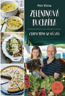 Zeleninová kuchařka – z farmy přímo na váš stůl (Petr Klíma, nakladatelství Smart Press)