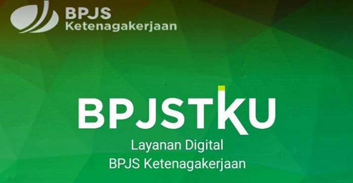 Aplikasi BPJSTKU, Layanan Digital Terbaru BPJS Ketenagakerjaan Pengganti Aplikasi BPJSTK Mobile