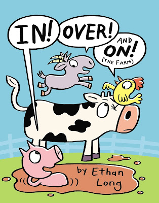 http://www.penguin.com/book/in-over-and-on-the-farm-by-ethan-long-illustrated-by-ethan-long/9780399169076