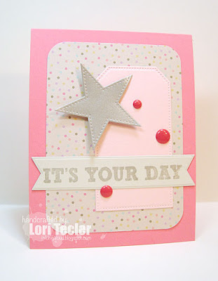 It's Your Day card-designed by Lori Tecler/Inking Aloud-stamps and dies from My Favorite Things