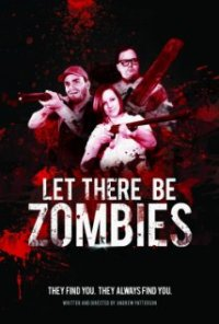 Watch Let There Be Zombies Online Free in HD