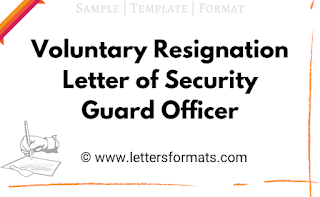 voluntary resignation letter of security guard