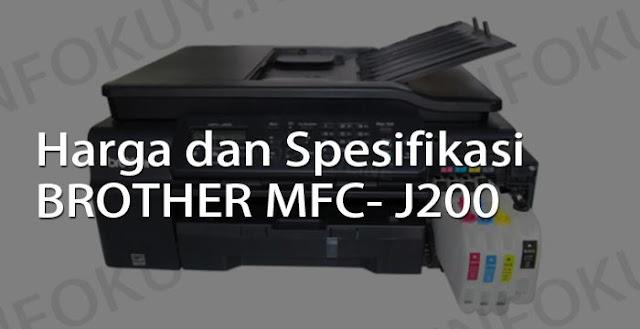 harga dan spesifikasi printer brother mfc- j200