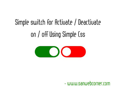 Simple Activate / De-Activate switch using Simple Css