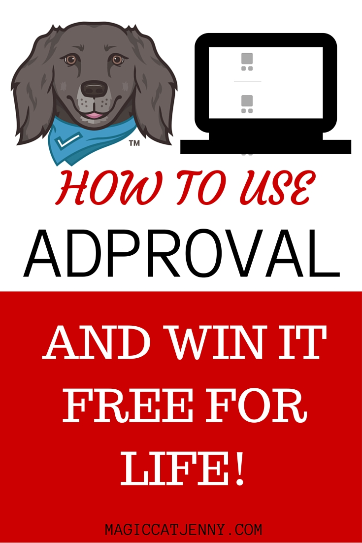 Win Adproval free for life!