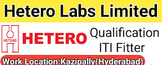 Hiring For ITI Fitters For Engineering Department in Hetero Drugs Limited