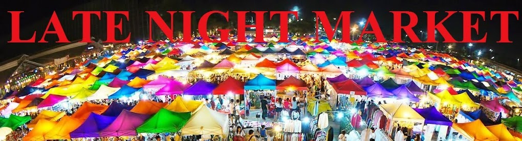 LATE NIGHT MARKET