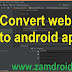 How to convert a Website to an android application with API 28 and Push Notification