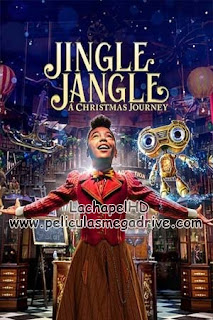 Jingle Jangle: Una Magica Navidad [2020] HD 1080P Latino-Ingles [Google Drive] LachapelHD