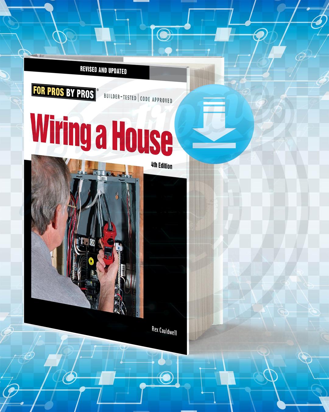 Super Download Wiring A House Pdf Electronic Bo Wiring Digital Resources Dimetprontobusorg