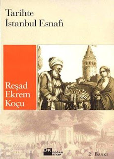 Reşad Ekrem Koçu - Tarihte İstanbul Esnafı