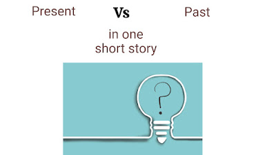 When and how writers mix tenses in one story?