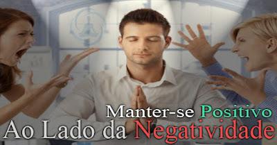 Como Ser Positivo Com Pessoas Negativas - Jonas Zhang