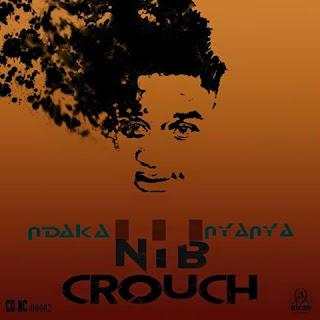 [feature]Nib Crouch - Zvakanyanya
