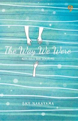The Way We Were by Sky Nakayama Pdf