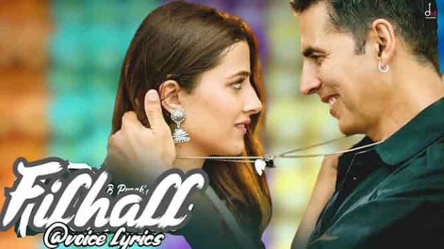 B Praak New Song - Filhaal Song Lyrics