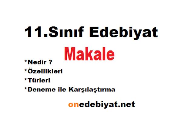 11.Sınıf Türk Dili ve Edebiyatı Makale Ünitesi Ders Notları PDF İndir