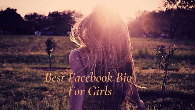 Facebook Bio For Girls | Best Facebook Bio For Girls