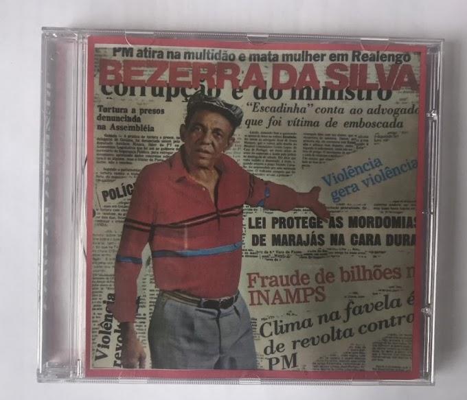 """Bezerra da Silva: """"Eu sou Favela"""""""