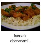 https://www.mniam-mniam.com.pl/2010/12/kurczak-z-bananami.html