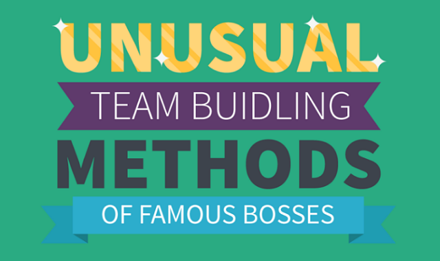 Unusual team building methods of famous bosses
