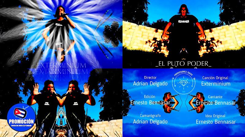 Exterminium - ¨El Puto Poder¨ - Videoclip - Director: Adrian Delgado. Portal Del Vídeo Clip Cubano. Música cubana. Rock. Cuba.