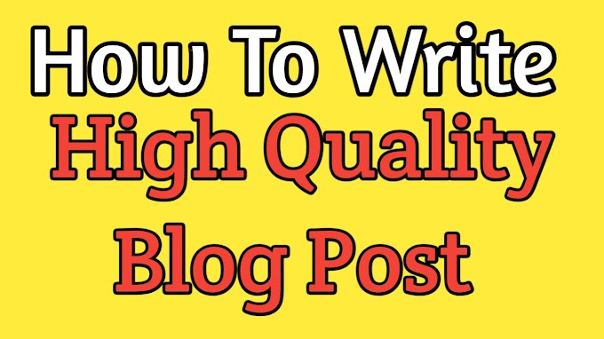 Complete information on how to write a high quality post in Hindi