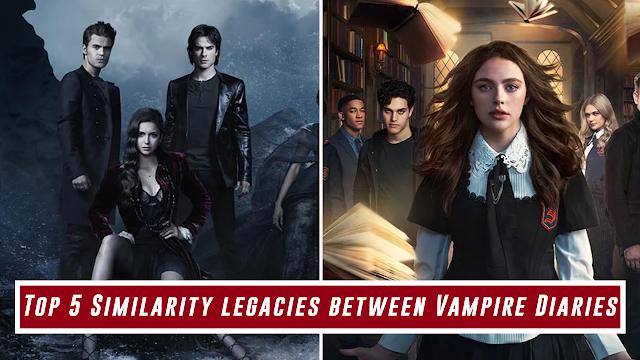 Top 5 Similarity legacies between Vampire Diaries