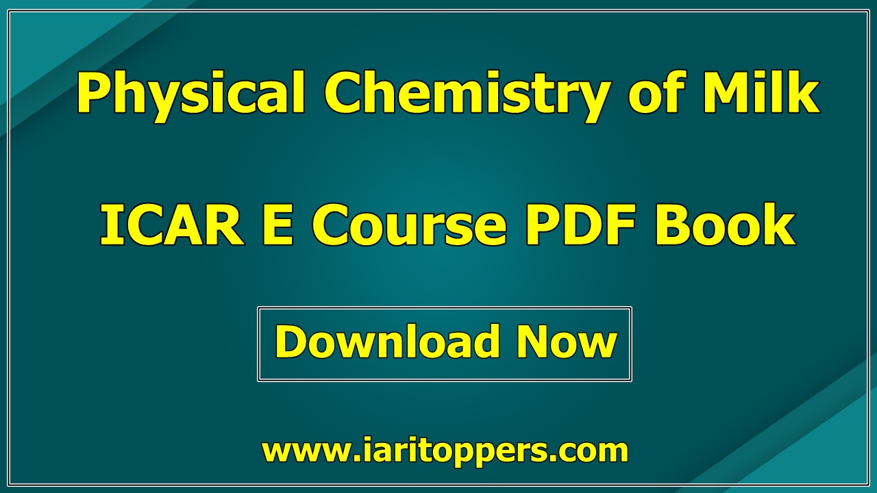 Physical Chemistry Of Milk ICAR Ecourse PDF Book Download E Krishi Shiksha