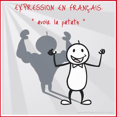 expression, expression française, avoir la patate, vocabulaire, le FLE en un 'clic'