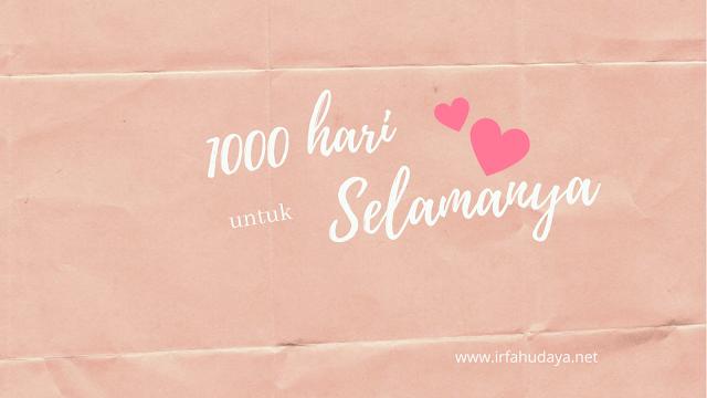 1000 hari untuk selamanya